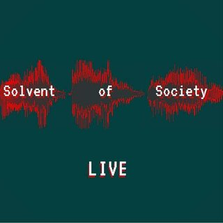 [Solvent of Society]