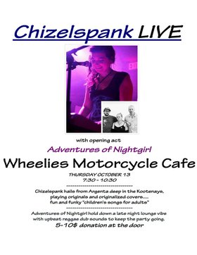 Chizelspank and Adventures of NIghtgirl: Chizelspank, Adventures of Nightgirl @ Wheelies Motorcyles Oct 13 2016 - Dec 12th @ Wheelies Motorcyles