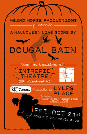 A Live Halloween Score By Dougal Bain: Dougal Bain McLean @ Intrepid Theatre Oct 21 2016 - Jun 24th @ Intrepid Theatre