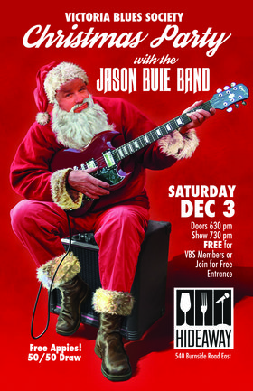 Victoria Blues Society Christmas Party: Jason Buie @ Hideaway Café Dec 3 2016 - Dec 12th @ Hideaway Café