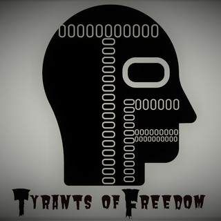 Tyrants of Freedom