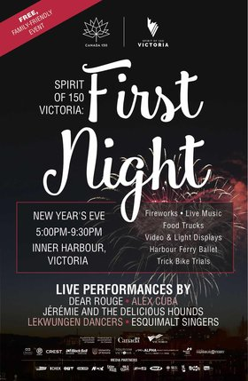 Spirit of 150 Victoria: First Night: Dear Rouge, Alex Cuba, Jérémie & The Delicious Hounds, Lekwungen Dancers, And More @ Victoria's Downtown Inner Harbour Dec 31 2016 - Mar 18th @ Victoria's Downtown Inner Harbour