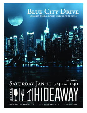 Blue City Drive @ Hideaway Café Jan 21 2017 - Dec 12th @ Hideaway Café