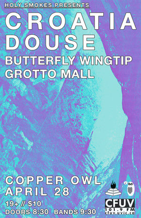 Douse, CROATIA, Butterflywingtip, Grotto Mall @ Copper Owl Apr 28 2017 - Oct 23rd @ Copper Owl