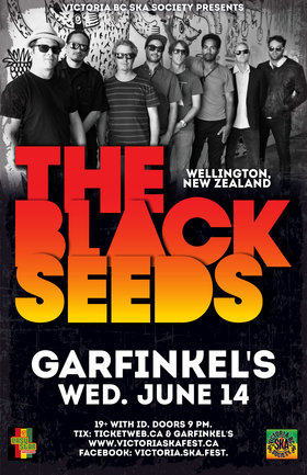 THE BLACK SEEDS return to Garfinkel's!: The Black Seeds @ Garfinkel's (Whistler) Jun 14 2017 - Jul 20th @ Garfinkel's (Whistler)
