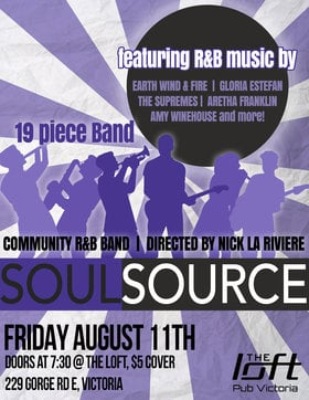Soul Source  @ The Loft (Victoria) Aug 11 2017 - Jul 23rd @ The Loft (Victoria)