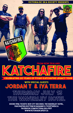 KATCHAFIRE'S 20TH ANNIVERSARY CONCERT (Cumberland show): KATCHAFIRE, Iya Terra, Jordan T @ The Waverly Hotel Jul 13 2017 - Dec 10th @ The Waverly Hotel