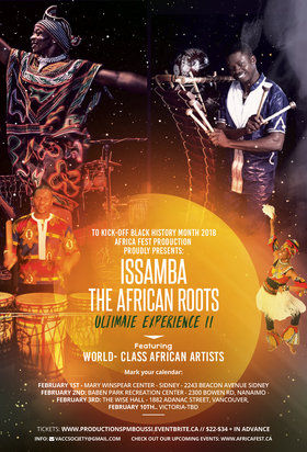 ISSAMBA: The African ROOTS Ultimate Experience Show: Mamadou Diabaté, Merlin Nyakam, Akra Soumah, Jacky Essombé @ The Mary Winspear Centre Feb 1 2018 - Feb 17th @ The Mary Winspear Centre