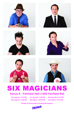 Six Magicians at the Victoria Fringe Festival: Andrew Brimstone @ Fairfield United Church Aug 24 2017 - Dec 14th @ Fairfield United Church