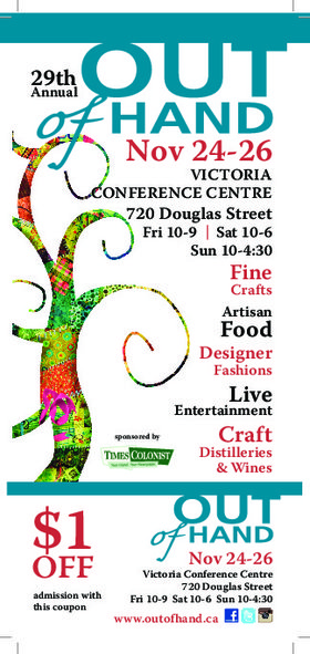 29th Annual Out of Hand Artisan Fair @ Carson Hall at the Victoria Conference Centre Nov 24 2017 - Dec 9th @ Carson Hall at the Victoria Conference Centre