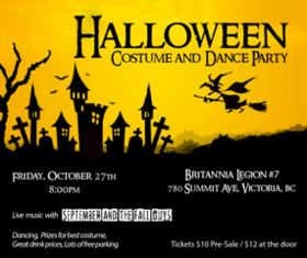 Halloween Costume and Dance Party: September and The Fall Guys @ Britannia Legion #7 Oct 27 2017 - Mar 22nd @ Britannia Legion #7