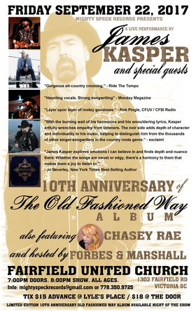 "10th Anniversary of Kasper's debut album ""The Old Fashioned Way"": James Kasper, Chasey Rae @ Fairfield United Church Sep 22 2017 - Dec 14th @ Fairfield United Church"