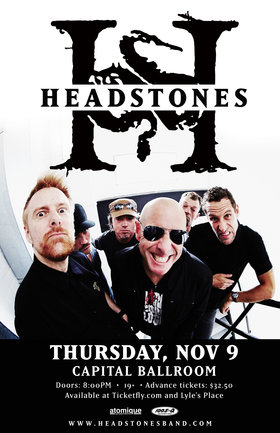 Headstones, SNAKEandtheCHAIN @ Capital Ballroom Nov 9 2017 - Dec 9th @ Capital Ballroom