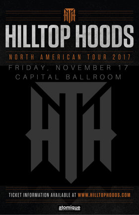 Hilltop Hoods, Dj Total Eclipse, Def3 @ Capital Ballroom Nov 17 2017 - Dec 14th @ Capital Ballroom