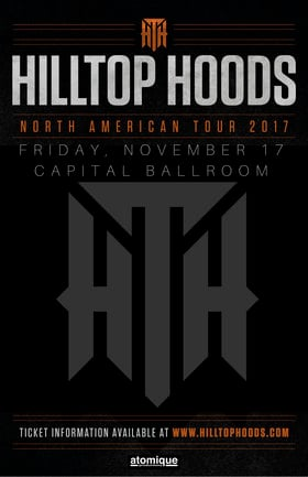 Hilltop Hoods, Dj Total Eclipse, Def3 @ Capital Ballroom Nov 17 2017 - Dec 9th @ Capital Ballroom
