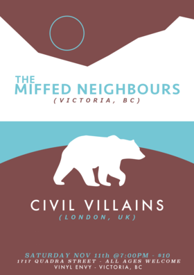 Civil Villains, The Miffed Neighbours @ Vinyl Envy Nov 11 2017 - Dec 9th @ Vinyl Envy
