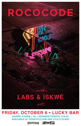 Rococode, Iskwe, Labs @ Lucky Bar Oct 6 2017 - Dec 9th @ Lucky Bar