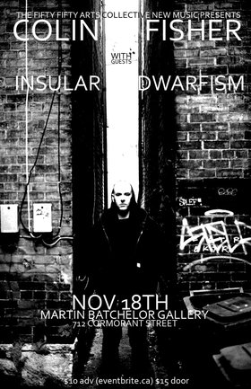 the fifty fifty arts collective new music program presents: Colin Fisher , Insular Dwarfism @ Martin Batchelor Gallery Nov 18 2017 - Dec 9th @ Martin Batchelor Gallery