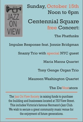 Jazz On View Awareness Concert: The Phatfunks, Impulse Response, Snazzy Trio, Maria Manna, Tony Genge Organ Trio, Maureen Washington, The Devestators, . @ Centennial Square Oct 15 2017 - Oct 22nd @ Centennial Square