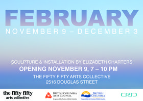 February: Elizabeth Charters  @ the fifty fifty arts collective Nov 9 2017 - Dec 9th @ the fifty fifty arts collective
