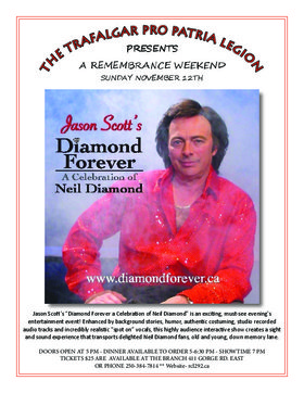 Neil Diamond Tribute Show: Jason Scott @ Trafalgar Pro Patria Legion Br 292 Nov 12 2017 - Dec 14th @ Trafalgar Pro Patria Legion Br 292