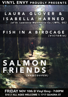 Salmon Friends, Fish in a Birdcage, Laura Glover, Isabella Harned @ Vinyl Envy Nov 10 2017 - Dec 9th @ Vinyl Envy