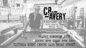 C.R. Avery and his Silent Partners: C.R. Avery, Miss Rosie Bitts, Britt Small, Pamela Stewart , Jeremy Loveday @ Victoria Event Centre Nov 17 2017 - Dec 14th @ Victoria Event Centre