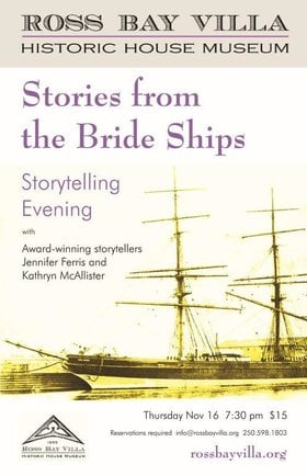 Stories From the Bride Ships: Jennifer Ferris, Kathryn McAllister @ 1490 Fairfield Road, Ross Bay Villa Historic House Museum Nov 16 2017 - Dec 9th @ 1490 Fairfield Road, Ross Bay Villa Historic House Museum