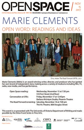 Open Word: Readings and Ideas: Marie Clements @ Open Space Nov 15 2017 - Dec 15th @ Open Space