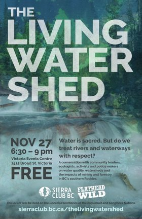 The Living Watershed @ Victoria Event Centre Nov 27 2017 - Dec 9th @ Victoria Event Centre
