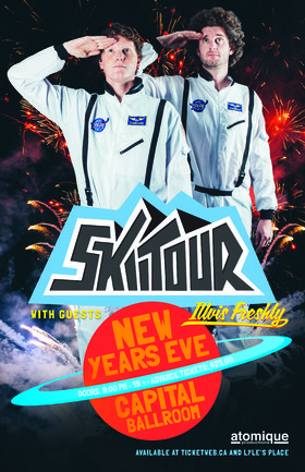 SkiiTour and , Illvis Freshly @ Capital Ballroom Dec 31 2017 - Dec 11th @ Capital Ballroom