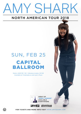 Amy Shark, Guests @ Capital Ballroom Feb 25 2018 - Feb 15th @ Capital Ballroom