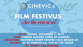 Film Festivus @ Victoria Event Centre Dec 1 2017 - Dec 13th @ Victoria Event Centre