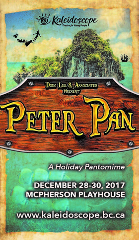 Peter Pan: the Pantomime: Stephen Andrew, Jeffrey Stephen, Astrid Braunschmidt, Cati Landry, Cameron Little, Axel Otto, Scott Clarke, Maria Manna, Emily Case @ McPherson Playhouse Dec 28 2017 - Dec 9th @ McPherson Playhouse