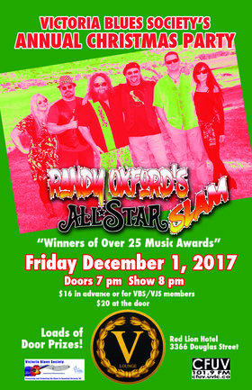 Randy Oxford All Star Slam and Victoria Blues Society Christmas Party: Randy Oxford All Star Slam @ V Lounge, Red Lion Hotel Dec 1 2017 - Dec 13th @ V Lounge, Red Lion Hotel