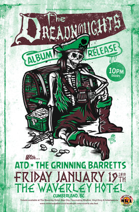 The Dreadnoughts Album Release with guests ATD & The Grinning Barretts!: The Dreadnoughts, ATD, The Grinning Barretts @ The Waverly Hotel Jan 19 2018 - Dec 10th @ The Waverly Hotel