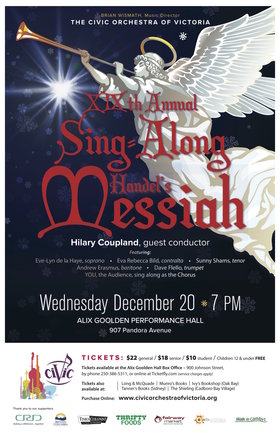 Sing-Along Messiah: The Civic Orchestra of Victoria @ Alix Goolden Performance Hall Dec 20 2017 - Mar 23rd @ Alix Goolden Performance Hall