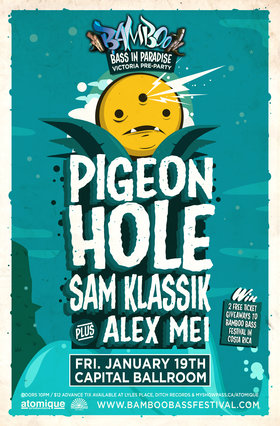 Pigeon Hole, Klassik, Alex Mei @ Capital Ballroom Jan 19 2018 - Jan 16th @ Capital Ballroom