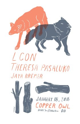 L CON, Theresa Pasaluko, Jaya Bremer @ Copper Owl Jan 18 2018 - Dec 11th @ Copper Owl