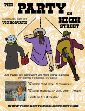 The Party on High Street, Vic Horvath @ Vinyl Envy Jan 25 2018 - Jan 16th @ Vinyl Envy