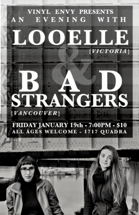 An Evening with:: Looelle, Bad Strangers @ Vinyl Envy Jan 19 2018 - Jan 22nd @ Vinyl Envy