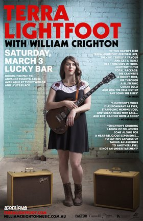TERRA LIGHTFOOT, William Crighton @ Lucky Bar Mar 3 2018 - Jan 18th @ Lucky Bar