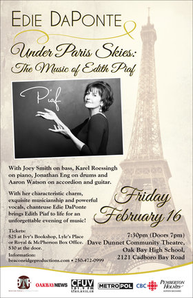 Under Paris Skies - The Music of Edith Piaf: Edie DaPonte @ Dave Dunnet Theatre Feb 16 2018 - Feb 22nd @ Dave Dunnet Theatre