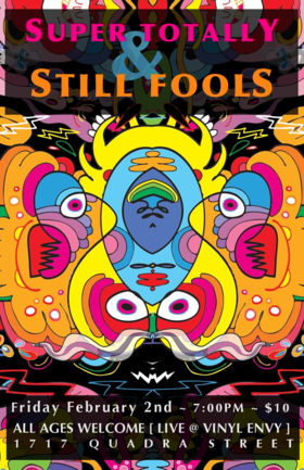 Super Totally, Still Fools @ Vinyl Envy Feb 2 2018 - Jan 22nd @ Vinyl Envy