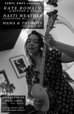 Kate Romain, Nasti Weather, Mama and the Boys  @ Vinyl Envy Feb 4 2018 - Jan 22nd @ Vinyl Envy