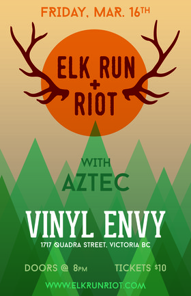 Elk Run & Riot, AZTEC @ Vinyl Envy Mar 16 2018 - Dec 14th @ Vinyl Envy