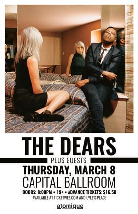 The Dears, Lou Canon @ Capital Ballroom Mar 8 2018 - Dec 9th @ Capital Ballroom