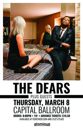 The Dears, Lou Canon @ Capital Ballroom Mar 8 2018 - Dec 17th @ Capital Ballroom