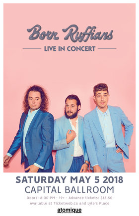 Born Ruffians, Little Junior @ Capital Ballroom May 5 2018 - Jan 15th @ Capital Ballroom