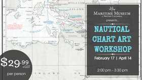 Nautical Chart Art Workshop @ Maritime Museum of BC Feb 17 2018 - Feb 22nd @ Maritime Museum of BC